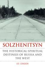 Solzhenitsyn – The Historical–Spiritual Destinies of Russia and the West