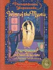 Wine of the Mystic:  A Spiritual Interpretation