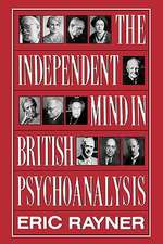 Independent Mind in British Psychoanalysis