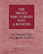 The Prince Who Turned Into a Rooster