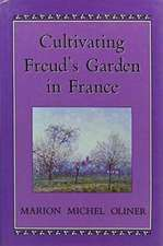 Cultivating Freuds Garden in F