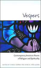 Vespers: Contemporary American Poems of Religion and Spirituality