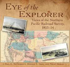 Eye of the Explorer:  Views of the Northern Pacific Railroad Survey, 1853-54