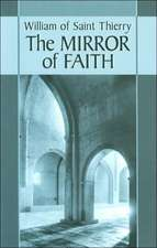 William of Saint Thierry:  The Mirror of Faith
