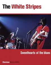 The White Stripes:  Sweethearts of the Blues