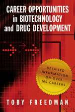 Freedman, T: Career Opportunities in Biotechnology and Drug