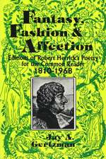 Fantasy, Fashion, and Affection: Editions of Robert Herrick's Poetry for the Common Reader, 1810–1968