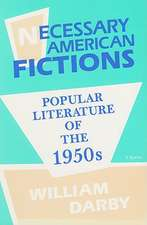Necessary American Fictions: Popular Literature of the 1950s