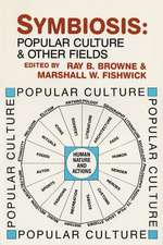 Symbiosis: Popular Culture and Other Fields