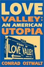 Love Valley: An American Utopia