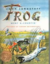 Frog Went A-Courtin':  An African Tale