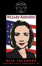 Hillary Agonistes