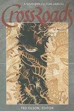 Crossroads:  A Southern Culture Annual 2009