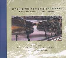Reading the Forested Landscape – A Natural History of New England
