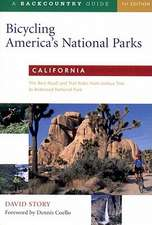 Bicycling America′s National Parks – California – The Best Road & Trail Rides from Joshua Tree to Redwood National Park
