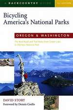 Bicycling America′s National Parks – Oregon & Washington – The Best Road & Trail Rides from Crater Lake to Olympic National Park