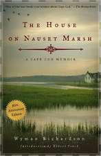 The House on Nauset Marsh – A Cape Cod Memoir 50th  Anniversary Edition