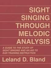 Sight Singing Through Melodic Analysis
