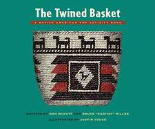 The Twined Basket:  A Native American Art Activity Book