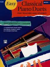 Easy Classical Piano Duets for Teacher and Student, Bk 1
