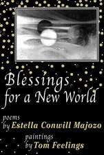 Blessings for a New World