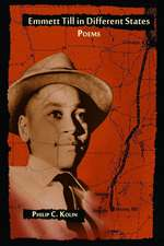 Emmett Till in Different States:  Poems
