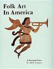 Folk Art in America