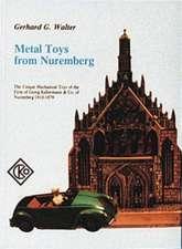 Metal Toys from Nuremberg, 1910-1979