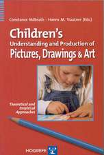 Children's Understanding and Production of Pictures, Drawings & Art:  Theoretical and Empirical Approaches