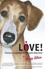 Live-Love! Famous Canadians and the Pets They Love
