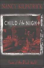 Child of the Night: Power of the Blood World
