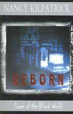 Reborn: Power of the Blood World