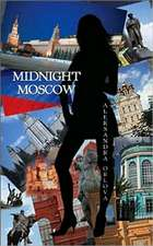Midnight Moscow: A Very Personal Memoir