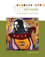 First in Canada: An Aboriginal Book of Days