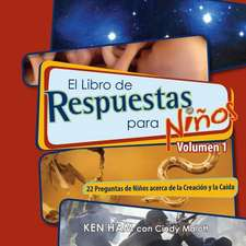 El Libro de Respuestas Para Ninos Volumen 1