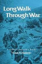 Long Walk Thru War