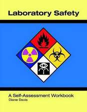 Laboratory Safety:  A Self-Assessment Workbook