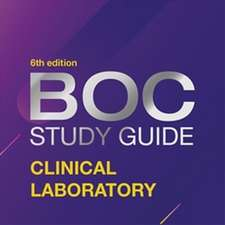 BOC Study Guide: Clinical Laboratory