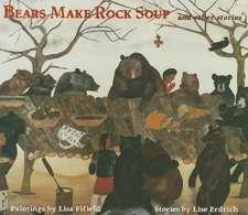 Bears Make Rock Soup