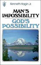 Man's Impossibility-God's Possibility