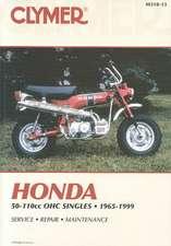 Clymer Honda 50-110cc Ohc Singles, 1965-1999:  Service, Repair, Maintenance