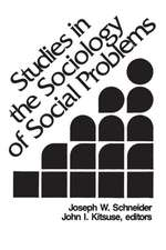 Studies in the Sociology of Social Problems