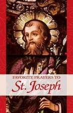 Favorite Prayers to St. Joseph:  An Explanation of the Catholic Mass