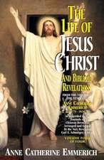 Life of Jesus Christ and Biblical Revelations, Volume 4