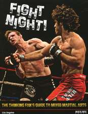 Fight Night!: The Thinking Fan's Guide to Mixed Martial Arts