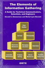 The Elements of Information Gathering:  A Guide for Technical Communicators, Scientists, and Engineers