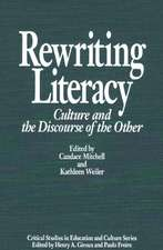 Rewriting Literacy:  Culture and the Discourse of the Other