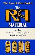 The Ra Material BOOK ONE: An Ancient Astronaut Speaks (Book One)
