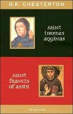 St. Thomas Aquinas and St. Francis of Assisi