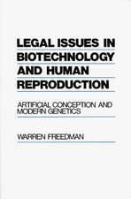 Legal Issues in Biotechnology and Human Reproduction:  Artificial Conception and Modern Genetics